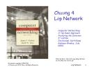 Bài giảng Mạng máy tính: Chương 4 - J.F Kurose &  K.W. Ross