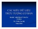 Bài giảng Cấu trúc dữ liệu: Chương 2 - TS. Trần Cao Đệ