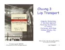 Bài giảng Mạng máy tính: Chương 3 - J.F Kurose &  K.W. Ross