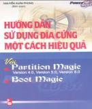 Ebook Hướng dẫn sử dụng ổ cứng một cách hiệu quả: Phần 1 - Nguyễn Xuân Phong