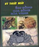 Hướng dẫn nuôi ếch đồng-cua sông-rùa vàng