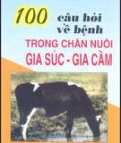 Ebook 100 câu hỏi về bệnh trong chăn nuôi gia súc-gia cầm - NXB Nông nghiệp