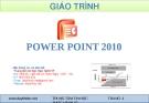 Bài giảng Power Point 2010