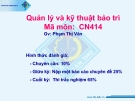 Bài giảng Quản lý và kỹ thuật bảo trì: Phần 1 - GV. Phạm Thị Vân