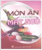 Ebook Món ăn chữa bệnh mất ngủ: Phần 2 - Nguyễn Khắc Khoái