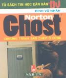 Ebook Norton Ghost - Chương trình sao chép ổ cứng: Phần 2 - Đinh Vũ Nhân