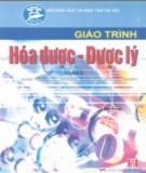 Giáo trình Hóa dược - Dược lý (Phần II): Phần 1 - DS. Nguyễn Thúy Dần (chủ biên)