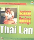 Kỹ thuật Xoa bóp Thái Lan: Phần 1