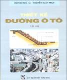 Giáo trình Thiết kế đường ôtô (Tập 2): Phần 2 - GS.TS. Dương Ngọc Hải, GS.TS. Nguyễn Xuân Trục