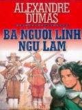 Ebook Ba chàng lính ngự lâm - Alexandre Dumas