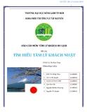 Báo cáo Tâm lý khách du lịch: Tìm hiểu tâm lý khách Nhật