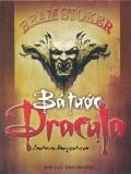 Ebook Tiểu thuyết Bá tước Dracula  - Bram Stoker