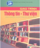 Giáo trình Thông tin - Thư viện: Phần 2 - Nguyễn Thị Thu Hoài