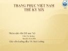 Thuyết trình: Trang phụ Việt Nam thế kỷ XIX