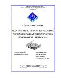Luận văn tốt nghiệp: Phân tích rủi ro tín dụng tại Ngân hàng Nnông nghiệp & Phát triển nông thôn huyện Đầm Dơi tỉnh Cà Mau