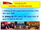 Bài giảng Đường lối Cách mạng của Đảng Cộng sản Việt Nam: Chương VIII - ThS. Dương Thị Thanh Hậu