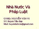 Bài giảng Nhà nước và pháp luật - Nguyễn Văn Vi
