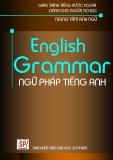 Giáo trình English Grammar (Ngữ pháp Tiếng Anh) - NXB ĐH Sư phạm
