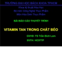 Báo cáo thuyết trình: Vitamin tan trong chất béo