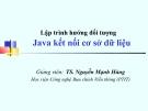 Bài giảng Lập trình hướng đối tượng: Java kết nối cơ sở dữ liệu (p1) - TS. Nguyễn Mạnh Hùng
