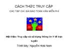 Bài giảng Cách thức truy cập các tạp chí, bài báo toàn văn miễn phí - Nguyễn Hoài Nam