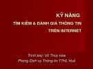 Bài giảng Kỹ năng tìm kiếm & đánh giá thông tin trên Internet - Võ Thúy Hoa