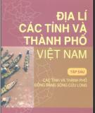 Thành phố Việt Nam và Địa lí các tỉnh (Tập 6): Phần 2