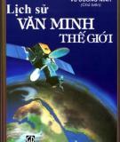 Ebook Lịch sử văn minh thế giới: Phần 1