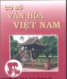 Tìm hiểu Cơ sở văn hóa Việt Nam - Phần 1