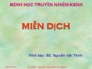 Bài giảng Miễn dịch - BS. Nguyễn Văn Thịnh