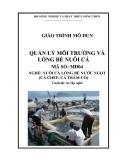 Giáo trình Quản lý môi trường và lồng bè nuôi cá - MĐ04: Nuôi cá lồng bè nước ngọt (cá chép, cá trắm cỏ)