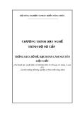 Chương trình dạy nghề trình độ sơ cấp nghề: Trồng keo, bồ đề, bạch đàn làm nguyên liệu giấy