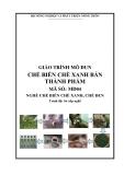 Giáo trình Chế biến chè xanh bán thành phẩm - MĐ05: Chế biến chè xanh, chè đen