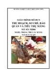 Giáo trình Thu hoạch, sơ chế, bảo quản và tiêu thụ măng - MĐ06: Trồng tre lấy măng