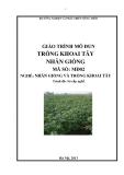 Giáo trình Trồng khoai tây nhân giống - MĐ02: Nhân giống và trồng khoai tây