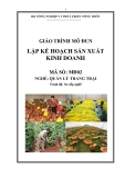 Giáo trình Lập kế hoạch sản xuất kinh doanh - MĐ02: Quản lý trang trại