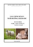 Giáo trình Nuôi dưỡng chăm sóc - MĐ04: Chăn nuôi cừu