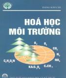 Ebook Hóa học môi trường (Tập I): Phần 2 - PGS.TS. Đặng Kim Chi