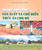 Ebook Dinh dưỡng, sản xuất và chế biến thức ăn cho bò: Phần 1 - PGS.TS. Bùi Đức Lũng