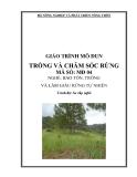 Giáo trình Trồng và chăm sóc rừng - MĐ04: Bảo tồn, trồng và làm giàu rừng tự nhiên