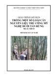 Giáo trình Trồng một số loài cây nguyên liệu thủ công mỹ nghệ dưới tán rừng - MĐ03: Trồng và khai thác một số loài cây dưới tán rừng