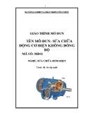Giáo trình Sữa chữa động cơ điện không đồng bộ - MĐ02: Sửa chữa bơm điện