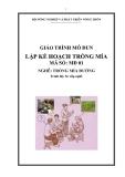 Giáo trình Lập kế hoạch trồng mía - MĐ01: Trồng mía đường