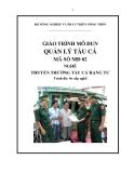 Giáo trình Quản lý tàu cá - MĐ02: Thuyền trưởng tàu cá hạng tư