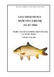 Giáo trình Nuôi vỗ cá bố mẹ - MĐ03: Sản xuất giống một số loài cá nước ngọt