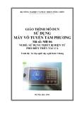 Giáo trình Sử dụng máy Vô tuyến tầm phương - MĐ06: Sử dụng thiết bị điện tử phổ biến trên tàu cá