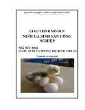 Giáo trình Nuôi gà sinh sản công nghiệp - MĐ02: Nuôi và phòng trị bệnh cho gà