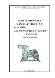 Giáo trình Sản xuất thức ăn - MĐ04: Sản xuất thức ăn hỗn hợp chăn nuôi