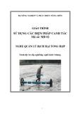 Giáo trình Sử dụng biện pháp canh tác - MĐ02: Quản lý dịch hại tổng hợp
