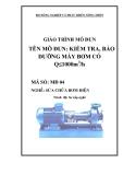 Giáo trình Kiểm tra, bảo dưỡng máy bơm có Q ≤ 1000m3/h - MĐ04: Sửa chữa bơm điện